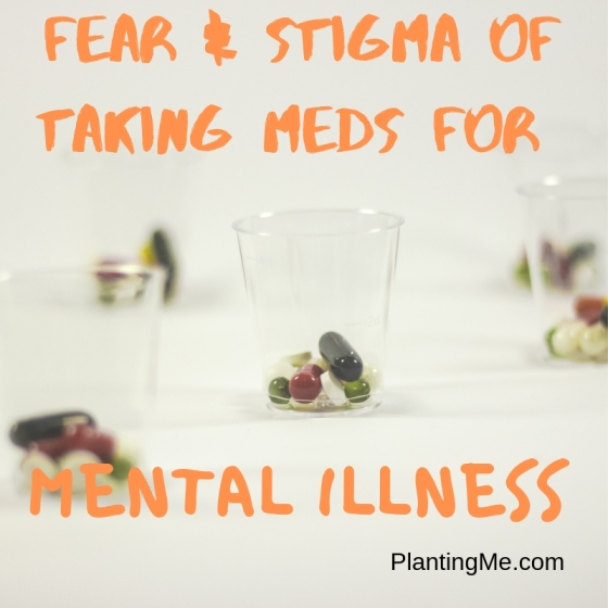 The fear and stigma of prescriptions for mental illness PlantingMe.com